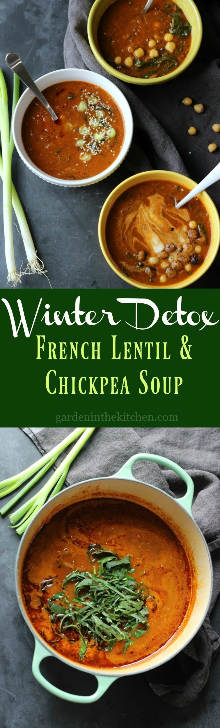 Winter Detox French Lentil & Chickpea Soup (Vegan) | gardeninthekitchen.com