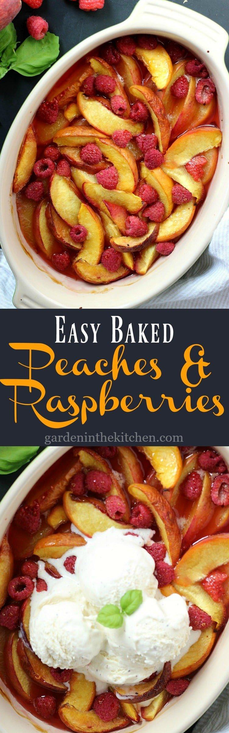Easy Baked Peaches & Raspberries