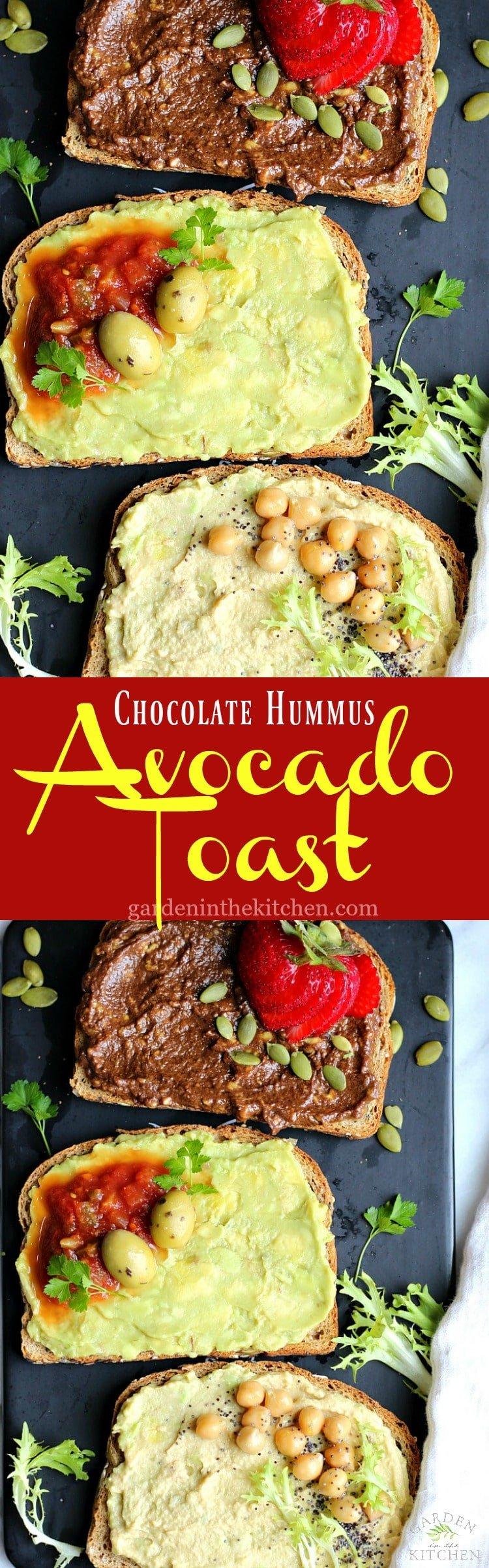 Chocolate Hummus Avocado Toast 3-Ways | Garden in the Kitchen