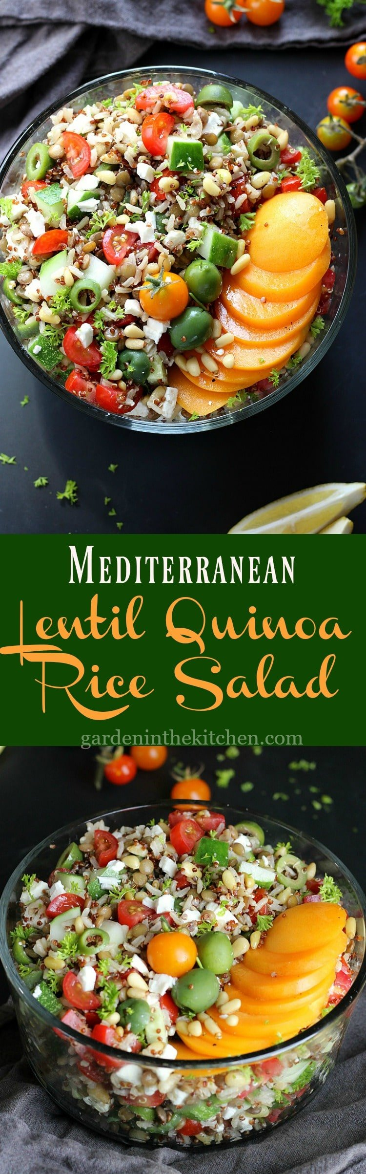 Mediterranean Lentil Quinoa Rice Salad | Garden in Kitchen