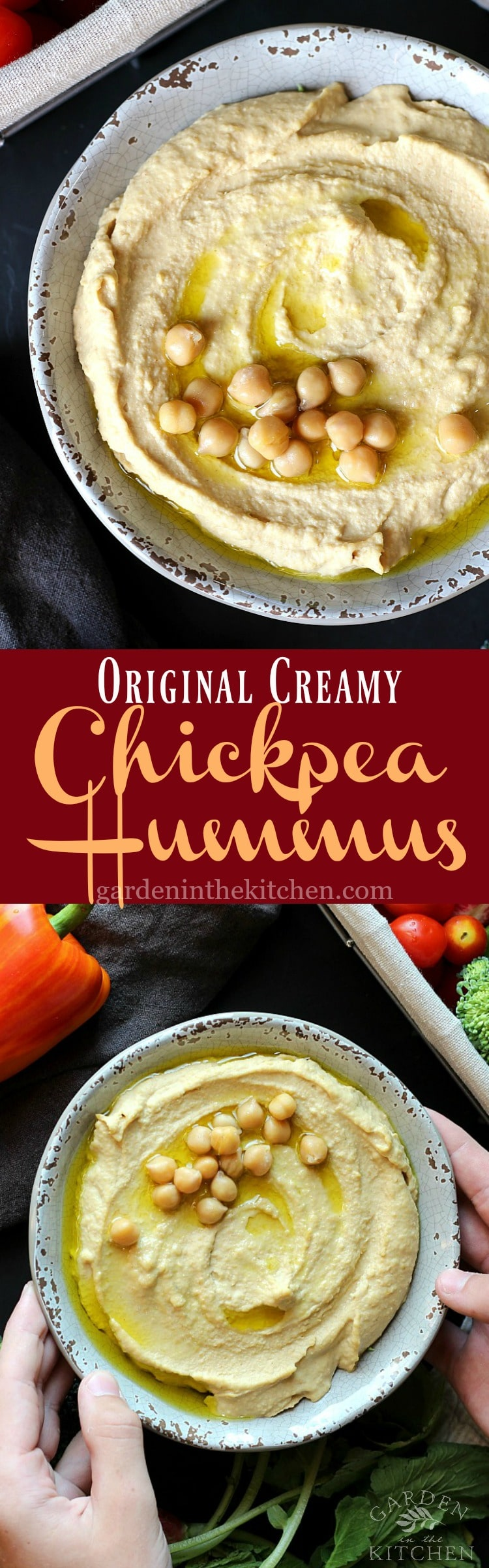 Original Creamy Chickpea Hummus | Garden in the Kitchen
