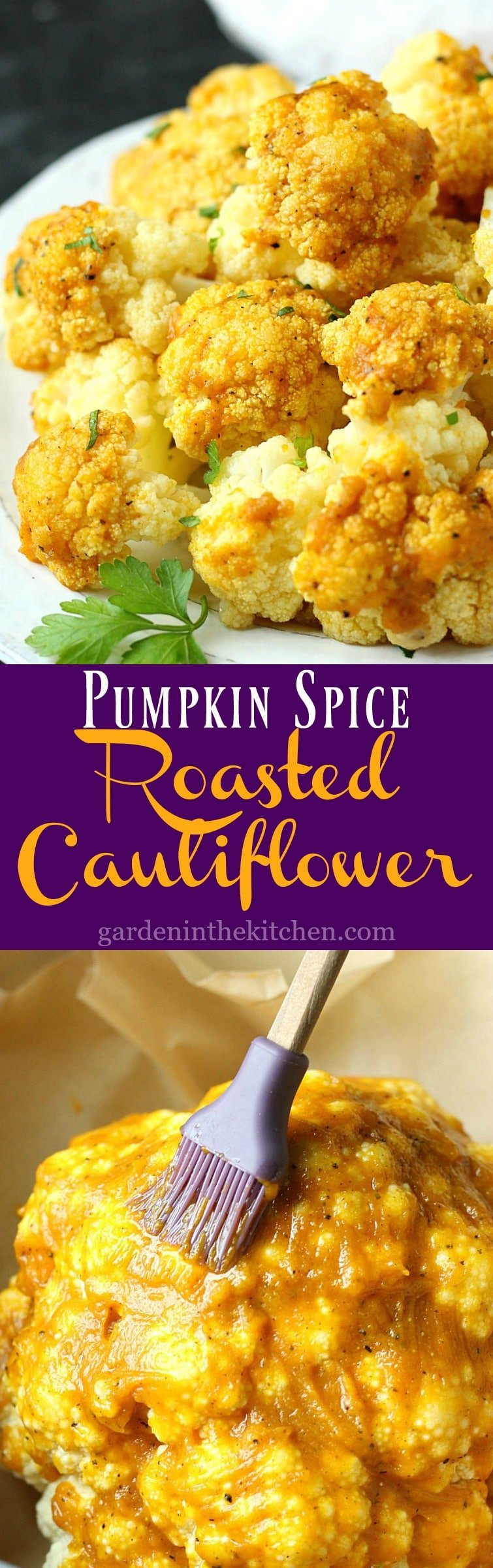 Pumpkin Spice Roasted Cauliflower | Garden in the Kitchen