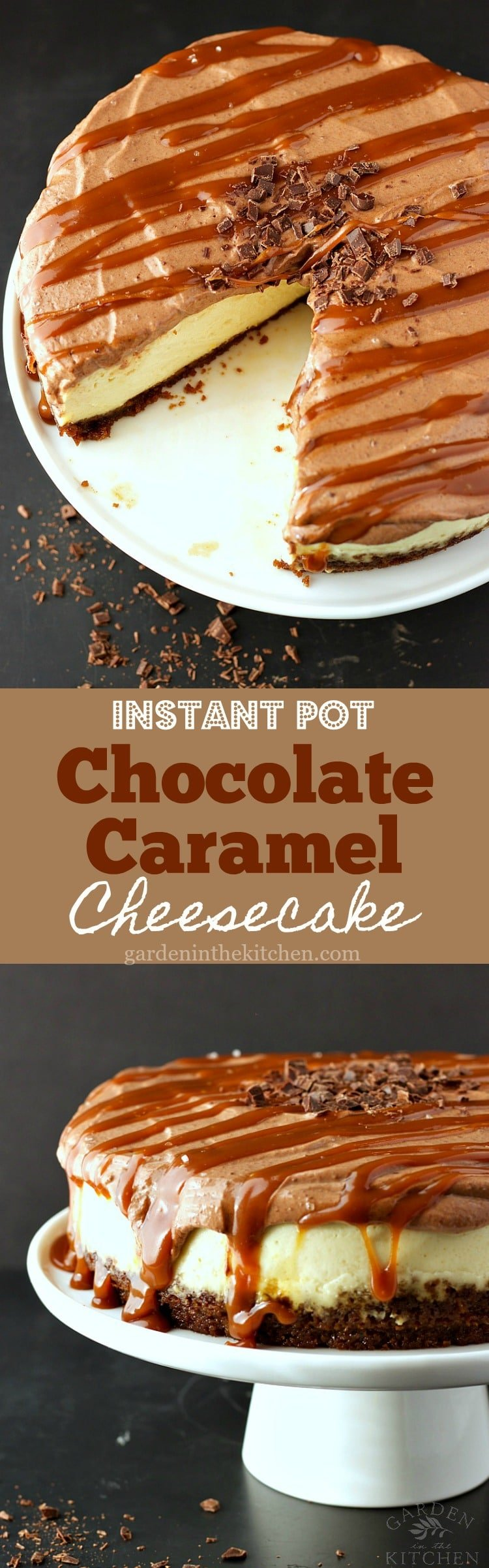 Instant Pot Chocolate Caramel Cheesecake | Garden in the Kitchen