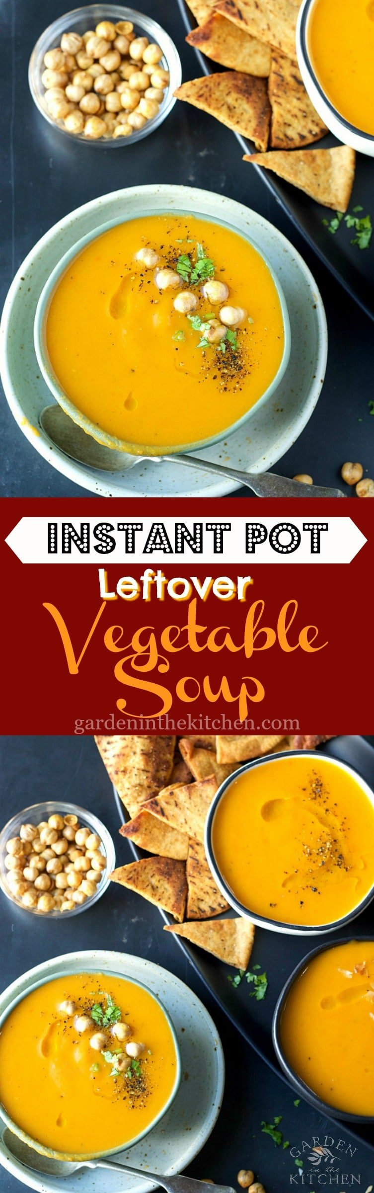 Instant Pot Leftover Vegetable Soup | Garden in the Kitchen