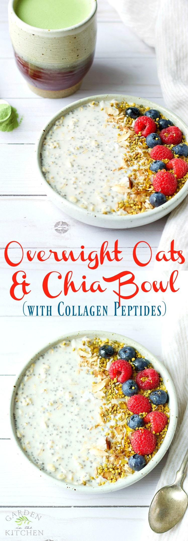 Overnight Oats & Chia Bowl (with Collagen Peptides!) | Garden in the Kitchen