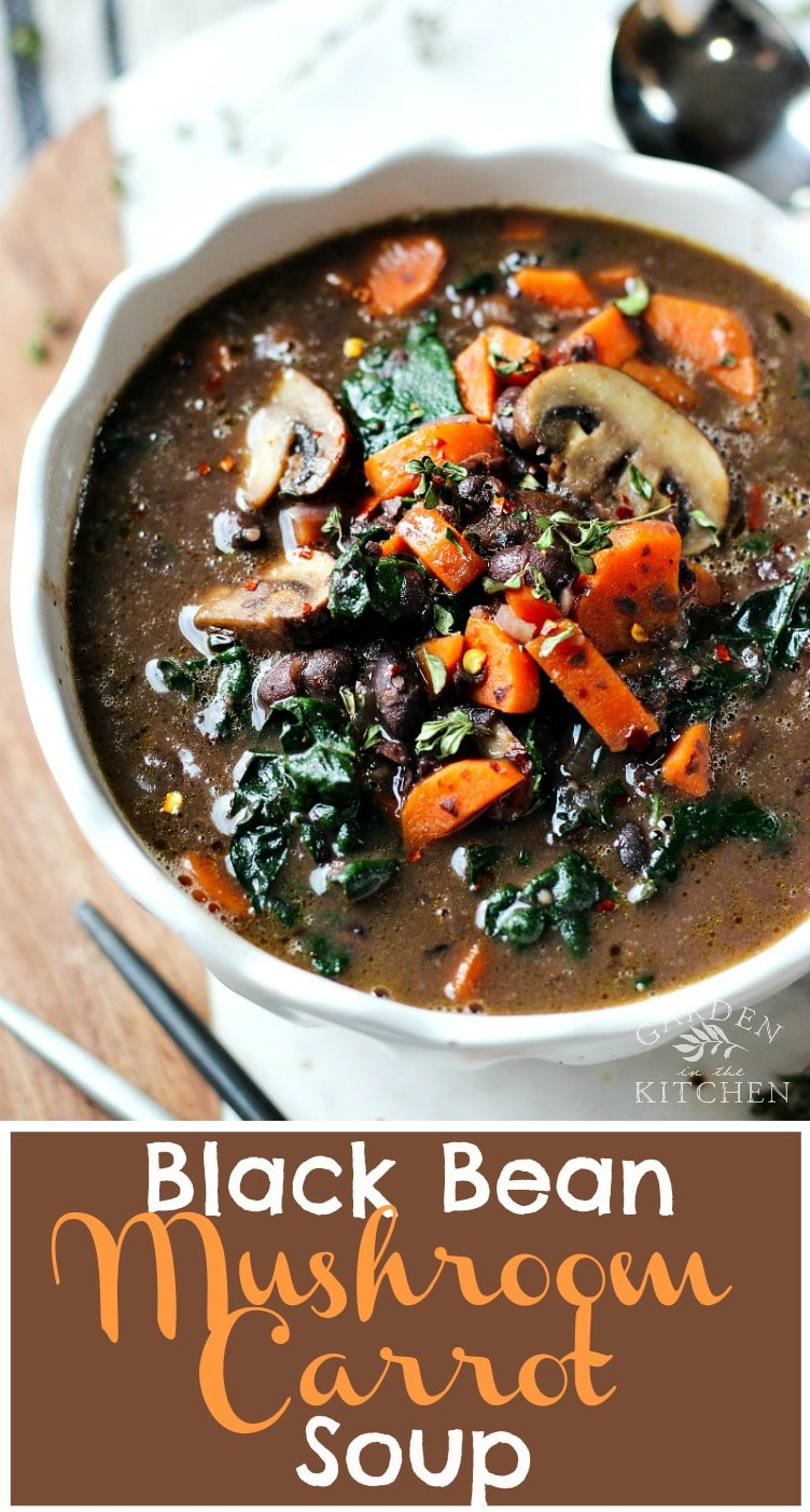 Easy 20-minute Black Bean Mushroom Carrot Soup. Great source of nourishment and fulfillment! #blackbeansoup #beansoup #vegetariansoup #vegansoup