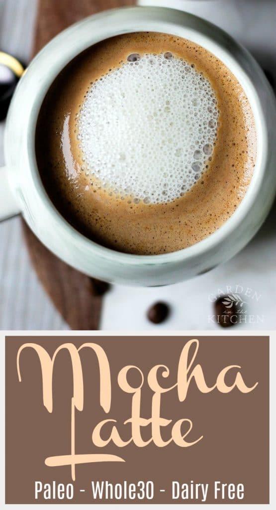 Paleo, Whole30 & Dairy-Free Mocha Latte