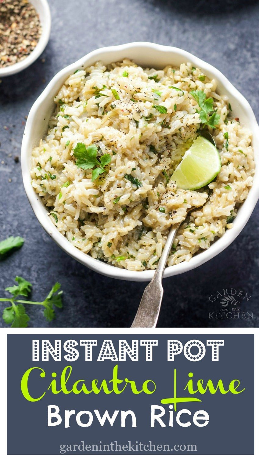 Great side to any meal, this Instant Pot Cilantro Lime Brown Rice is flavorful, easy to make and a healthier alternative than white rice!
